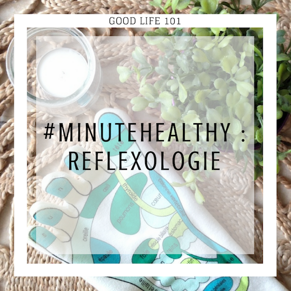 La Minute Healthy : un peu deréflexologie